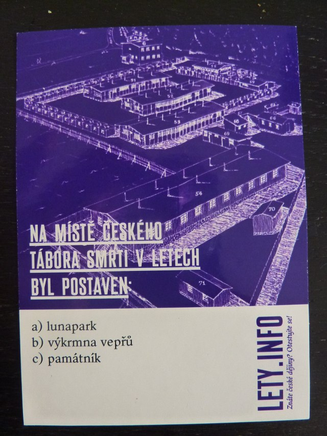Am Ort des tschechischen Todeslagers in Lety wurde errichtet: a) ein Vergnügungspark b) eine Schweinemast c) eine Gedenkstätte